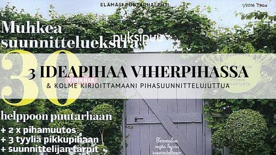 3 ideapihaa Viherpiha-lehdessä!